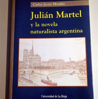 Julián Martel y la novela naturalista argentina