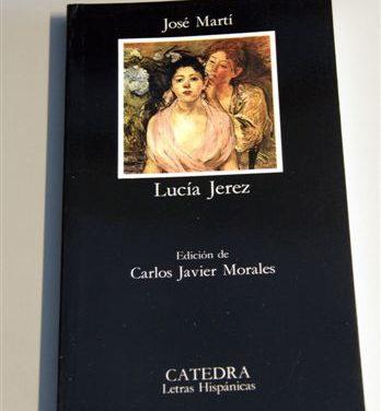 Edición de la novela Lucía Jerez de José Martí