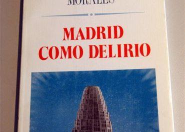 Madrid como delirio