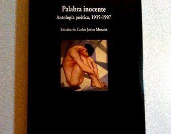 Edición de Gastón Baquero, Palabra inocente (Antología poética, 1935-1997)